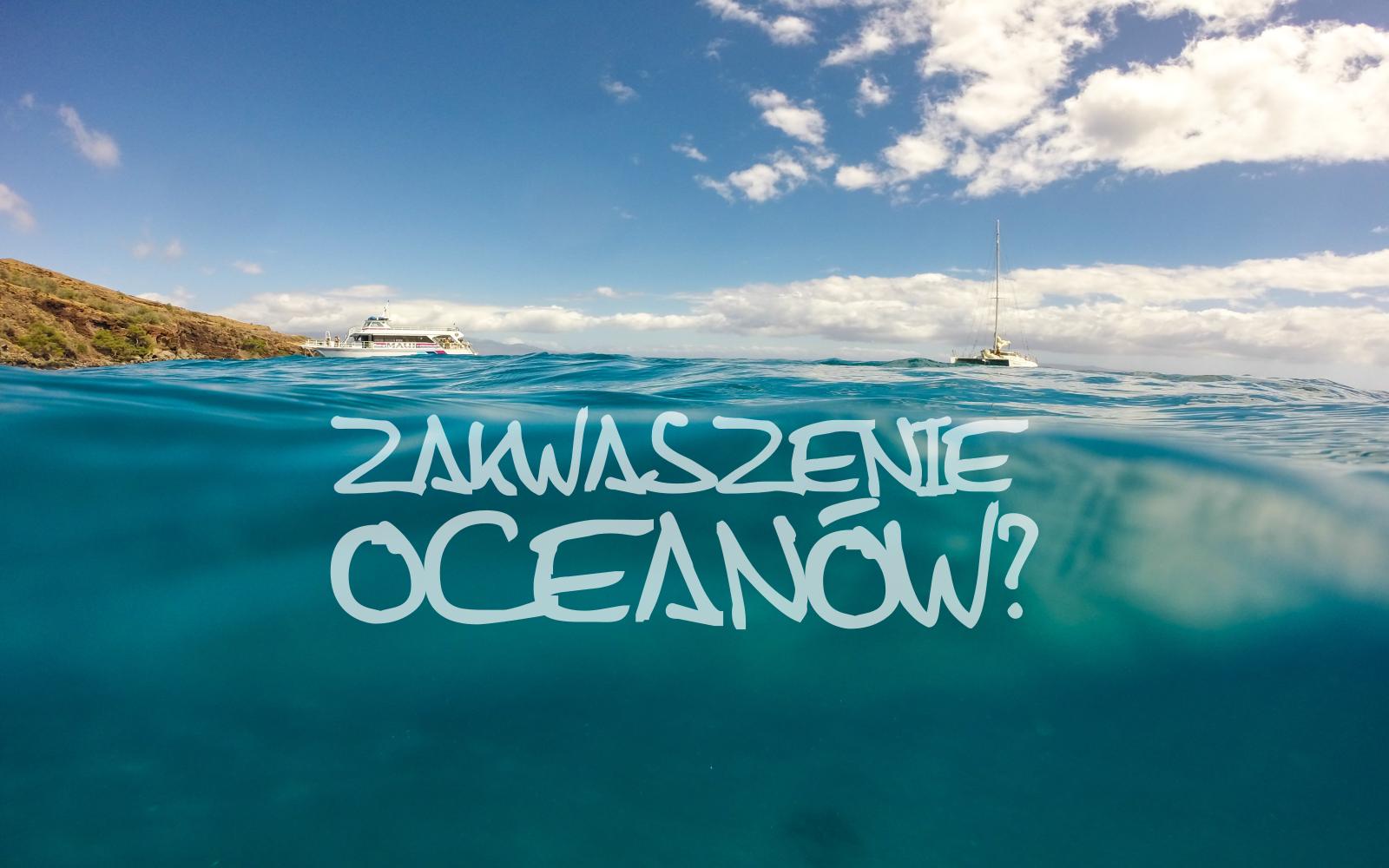 zakwaszenie oceanów
